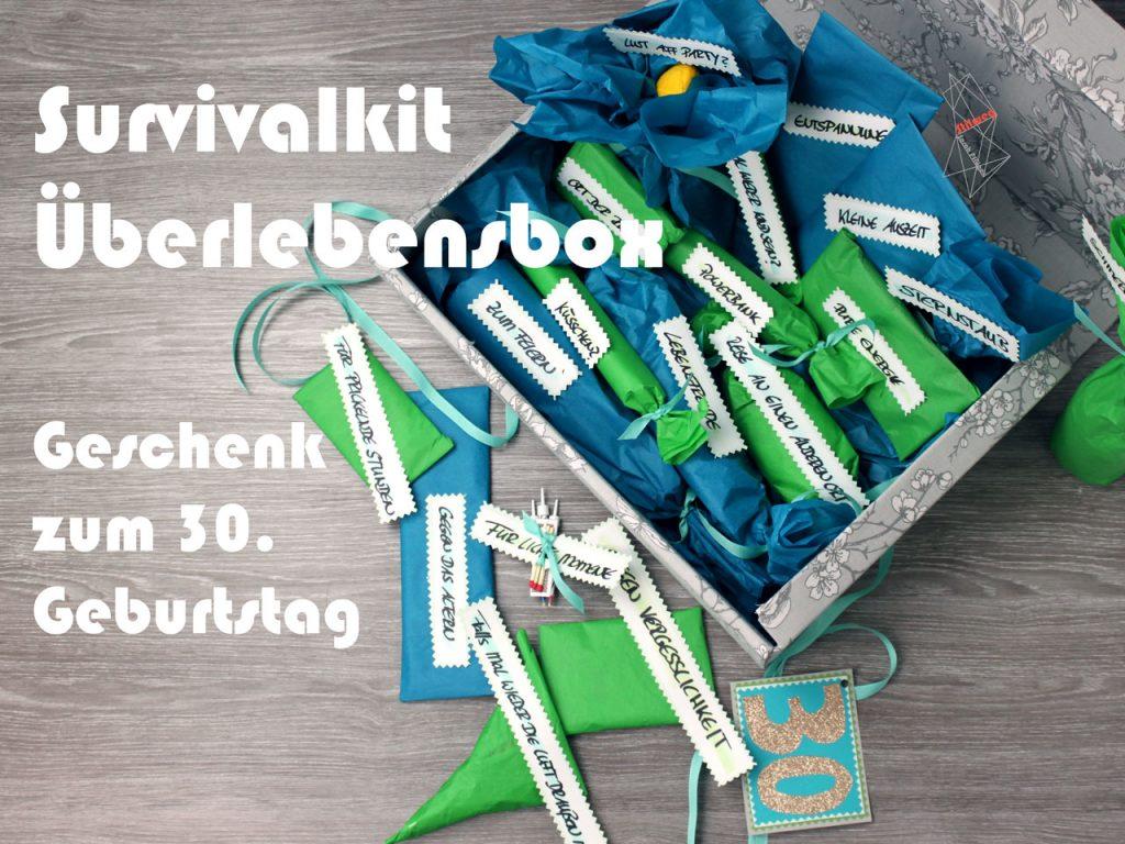 Geburtstagsgeschenk Zum 30 Diy Survival Kit Ab 30 Uberlebens Paket Zum 30 Geburtstag Stilweg